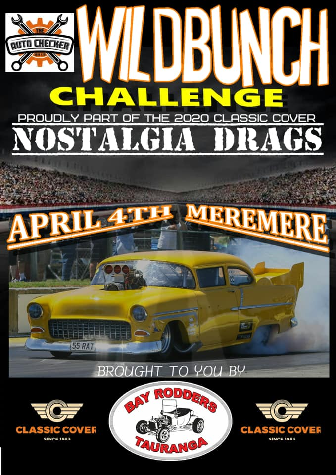 Wildbunch Wars meeting presented by The Auto Checker,                                                     at Meremere Dragway on April 4, 2020.